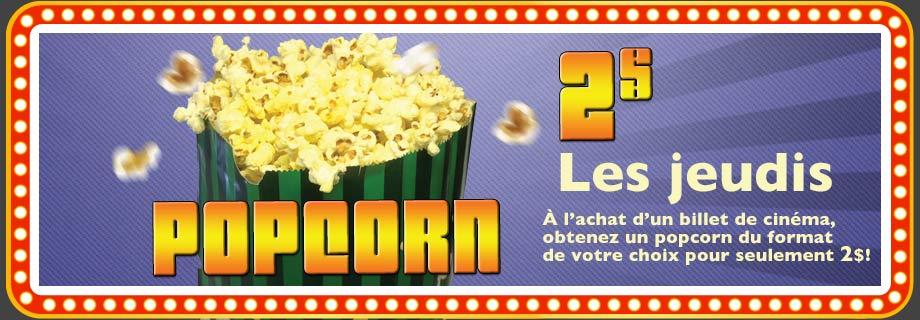 Popcorn à 2$ les jeudis