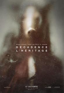 Affiche du film Décadence : L'héritage