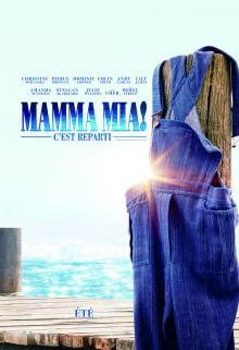 Affiche du film Mamma Mia! C'est reparti